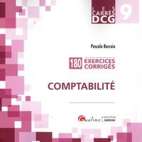 Pascale Recroix - Comptabilité DCG 9 - 180 exercices corrigés.