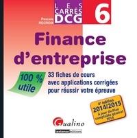 DCG 6 Finance d'entreprise- 33 fiches de cours avec applications corrigées pour réussir votre épreuve - Pascale Recroix  
