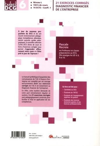 Diagnostic financier de l'entreprise DCG 6. 21 exercices corrigés  Edition 2019-2020