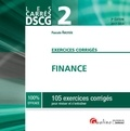 Pascale Recroix - DSCG 2 Exercices corrigés Finance - 105 exercices corrigés pour réviser et s'entraîner.