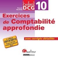 Exercices de comptabilité approfondie DCG 10- Avec corrigés détaillés - Pascale Recroix |