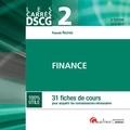Pascale Recroix - Finance DSCG 2 - 31 fiches de cours pour acquérir les connaissances nécessaires.