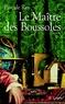 Pascale Rey - Le maître des boussoles.