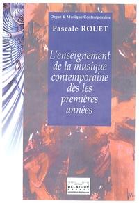 Pascale Rouet - L'enseignement la musique contemporaine dès les premières années.