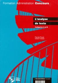 Pascale Rougé et Gérard Farasse - L'ANALYSE DE TEXTE. - Catégories A et B.