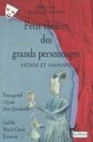 Pascale Roux et Michel Fustier - Petit théâtre des grands personnages : Héros et savants.