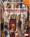 Pascale Roux - Princes'ses, êtes-vous là ? - Livre-cd, théâtre musical.