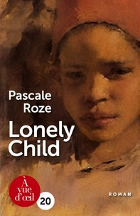 Pascale Roze - Lonely Child.