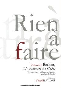 Pascale Sardin - Rien à faire - Beckett, L'ouverture de Godot.