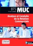 Pascale Stoupy et Christian Marty - Analyse et conduite de la relation commerciale BTS MUC 1re et 2e années.