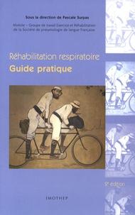 Pascale Surpas - Réhabilitation respiratoire - Guide pratique.