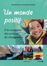 Un monde positif - A la rencontre des acteurs du changement.pdf