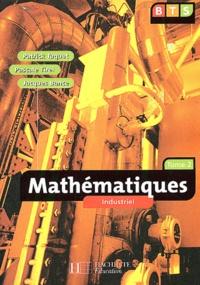 Deedr.fr Mathématiques BTS industriel. Tome 2 Image