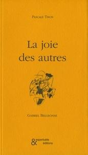 Pascale Tison - La joie des autres.