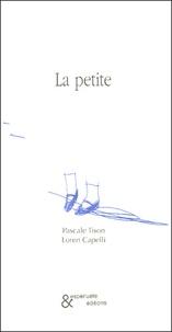 Pascale Tison et Loren Capelli - La petite.