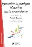 Pascale Toscani - Dynamiser les pratiques éducatives avec les neurosciences.