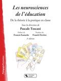 Pascale Toscani - Les neurosciences de l'éducation - De la théorie à la pratique dans la classe.