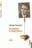 Pascale Toussaint - Un poème à vingt francs.