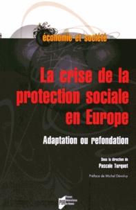 La crise de la protection sociale en Europe - Adaptation ou refondation.pdf