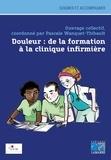 Pascale Wanquet-Thibault - Douleur : de la formation à la clinique infirmière.