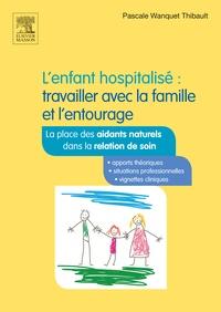 Goodtastepolice.fr L'enfant hospitalisé : travailler avec la famille et l'entourage Image