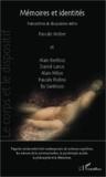 Pascale Weber - Mémoires et identités - Regards croisés entre l'art contemporain, les sciences cognitives, les sciences de la communication, la psychologie sociale, la philosophie et la littérature.
