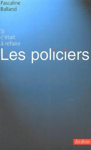 Les policiers - Pascaline Balland | Showmesound.org