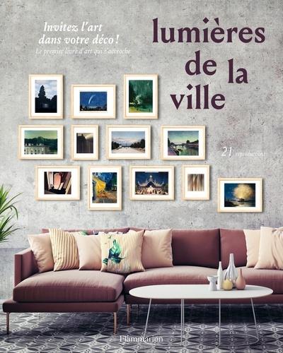 Pascaline Boucharinc - Lumières de la ville - 21 reproductions.