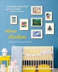 Pascaline Boucharinc - Rêves d'enfant - 21 reproductions.