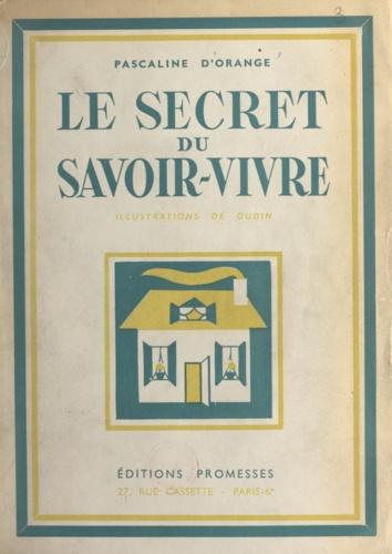 Le secret du savoir-vivre