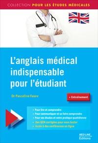 Pascaline Faure - L'anglais médical indispensable pour l'étudiant.