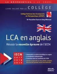 Pascaline Faure et Amy Whereat - LCA en anglais - Réussir la nouvelle épreuve de l'iECN.