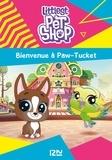 Pascaline Fernandez - Littlest Pet Shop Tome 1 : Bienvenue à Paw-Tucket.