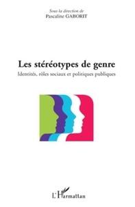 Pascaline Gaborit - Les stéréotypes de genre - Identités, rôles sociaux et politiques publiques.