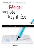 Pascaline Malassingne et Fabien Malassingne - Rédiger une note de synthèse.