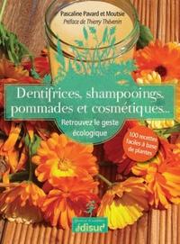Deedr.fr Dentifrices, shampooings, pommades et cosmétiques - Retrouvez le geste écologique : 100 recettes faciles à base de plantes Image