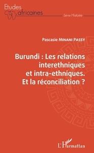 Histoiresdenlire.be Burundi : les relations interethniques et intra-ethniques - Et la réconciliation ? Image