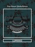 Pasi Ilmari JÄÄSKELÄINEN et Martin Carayol - Lumikko.