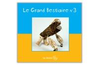 Paskal Martin - Le grand bestiaire n° 3.