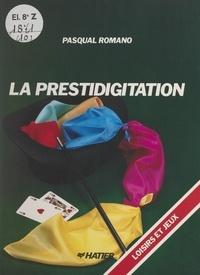 Pasqual Romano et Philippe Amat - La prestidigitation.