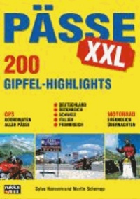 Pässe XXL - 200 Gipfel-Highlights.