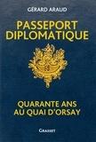 Passeport diplomatique - Quarante ans au Quai d'Orsay.