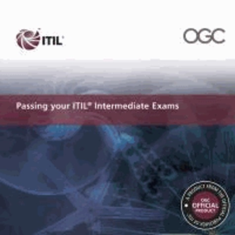 Passing Your ITIL V3 Intermediate Exams.