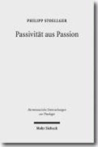 Passivität aus Passion - Zur Problemgeschichte einer 'categoria non grata'.