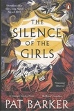Pat Barker - The Silence of the Girls.