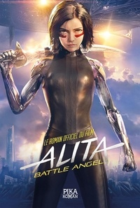 Pat Cadigan - Alita Battle Angel.