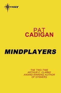 Pat Cadigan - Mindplayers.