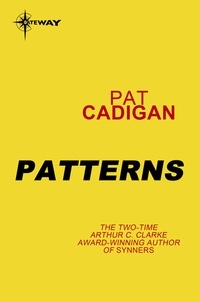Pat Cadigan - Patterns.
