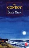 Pat Conroy - Beach music.