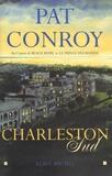 Pat Conroy - Charleston Sud.